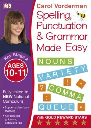 Spelling, Punctuation & Grammar Made Easy Ages 10-11 Key Stage -2 - DK Publishers