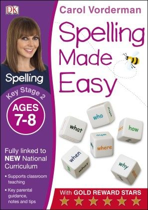 Spelling Made Easy Key Stage 2 Ages 7-8 - DK Publishers