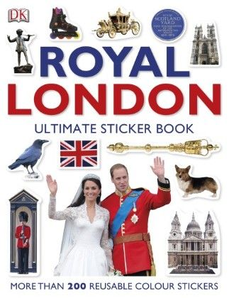 Royal London The Ultimate Sticker Book - DK Publishers