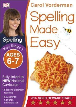 Spelling Made Easy Key Stage 1 Ages 6-7 - DK Publishers