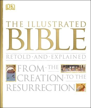 Illustrated Bible - DK Publishers