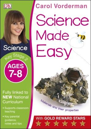 Science Made Easy Ages 7–8 Key Stage 2 - DK Publishers