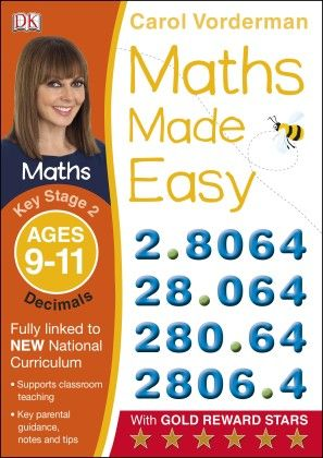 Maths Made Easy Decimals Ages 9-11 Key Stage 2 - DK Publishers
