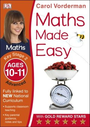 Maths Made Easy Ages 10-11 Key Stage 2 Advanced - DK Publishers