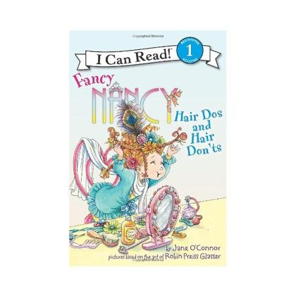 Fancy Nancy Hair Dos And Hair Donts