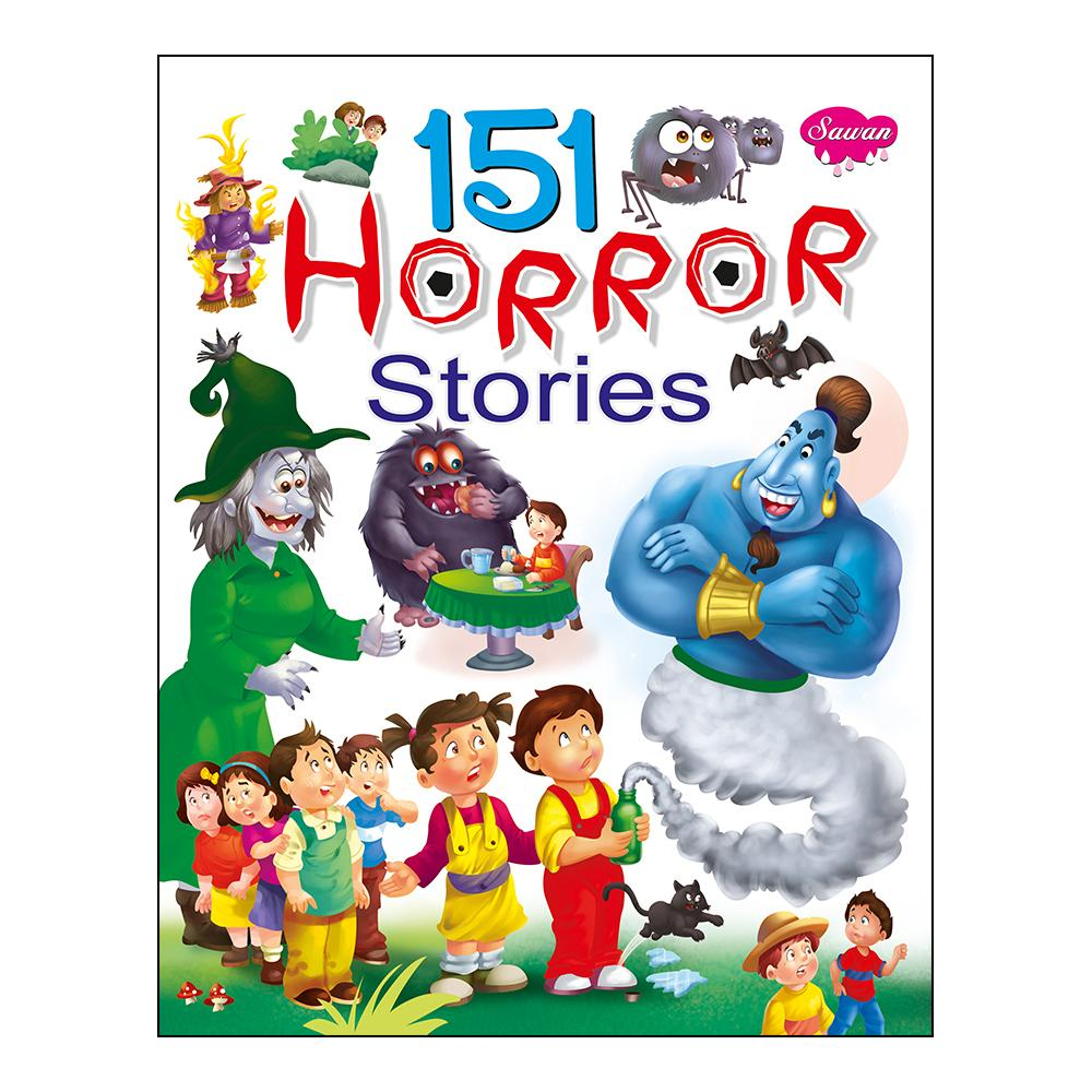 151 Horror Stories (6 Years & Above)